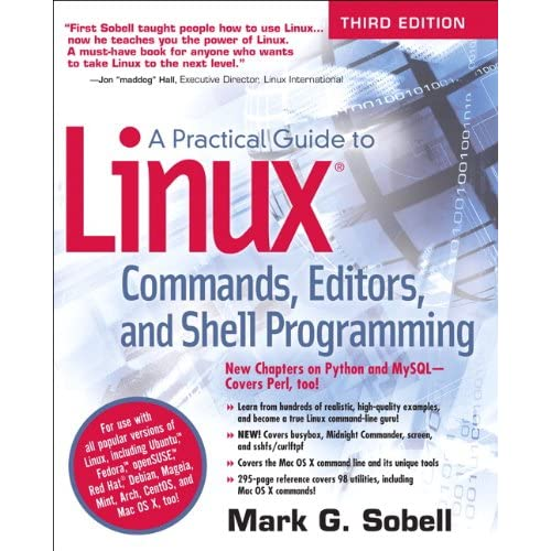 A Practical Guide to Linux Commands, Editors, and Shell Programming (3rd  Edition) 3rd Edition